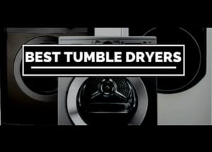 Our Top 5 Best Buy Tumble Dryers