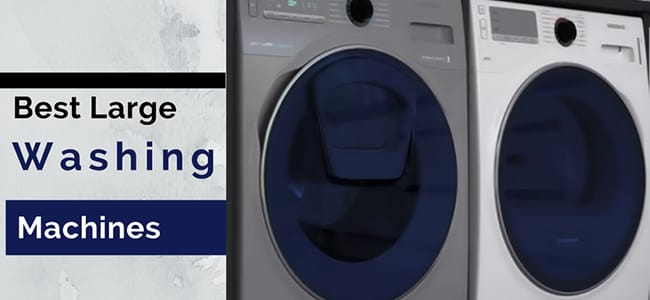 which are the best large washing machines?