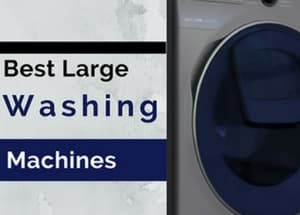 Our Top 5 Large Washing Machines (10kg and above…)