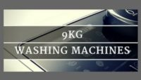 Which Are The Best 9kg Washing Machines? See Our Top 5